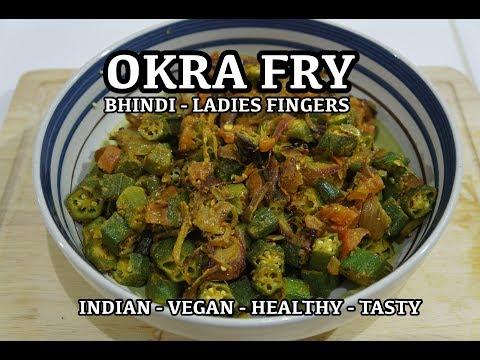 Okra Fry Recipe - Bhindi Fry - Vegan Dry Fried Ladies Fingers