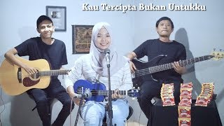 Download Mp3 Ratih Purwasih - Kau Tercipta Bukan Untukku Cover By Ferachocolatos Ft. Gilang &