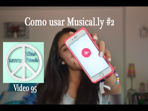 COMO USAR MUSICAL.LY #2 Video 95 Xime Ponch