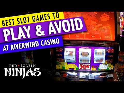 VGT SLOTS  - BEST SLOT MACHINES TO PLAY A RIVERWIND CASINO