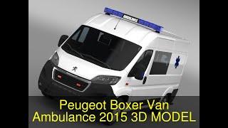3D Model of Peugeot Boxer Van Ambulance 2015 Review