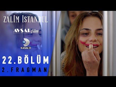 Zalim İstanbul Dizisi 22. Bölüm 2. Fragman