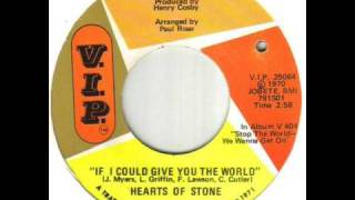 Hearts Of Stone If I Could Give You The World