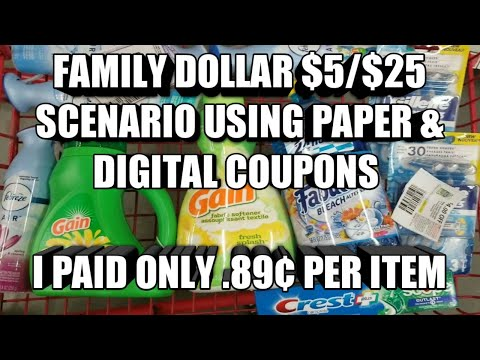 FAMILY DOLLAR $5/$25 SCENARIO USING PAPER & DIGITAL COUPONS| I PAID ONLY 89¢ PER ITEM