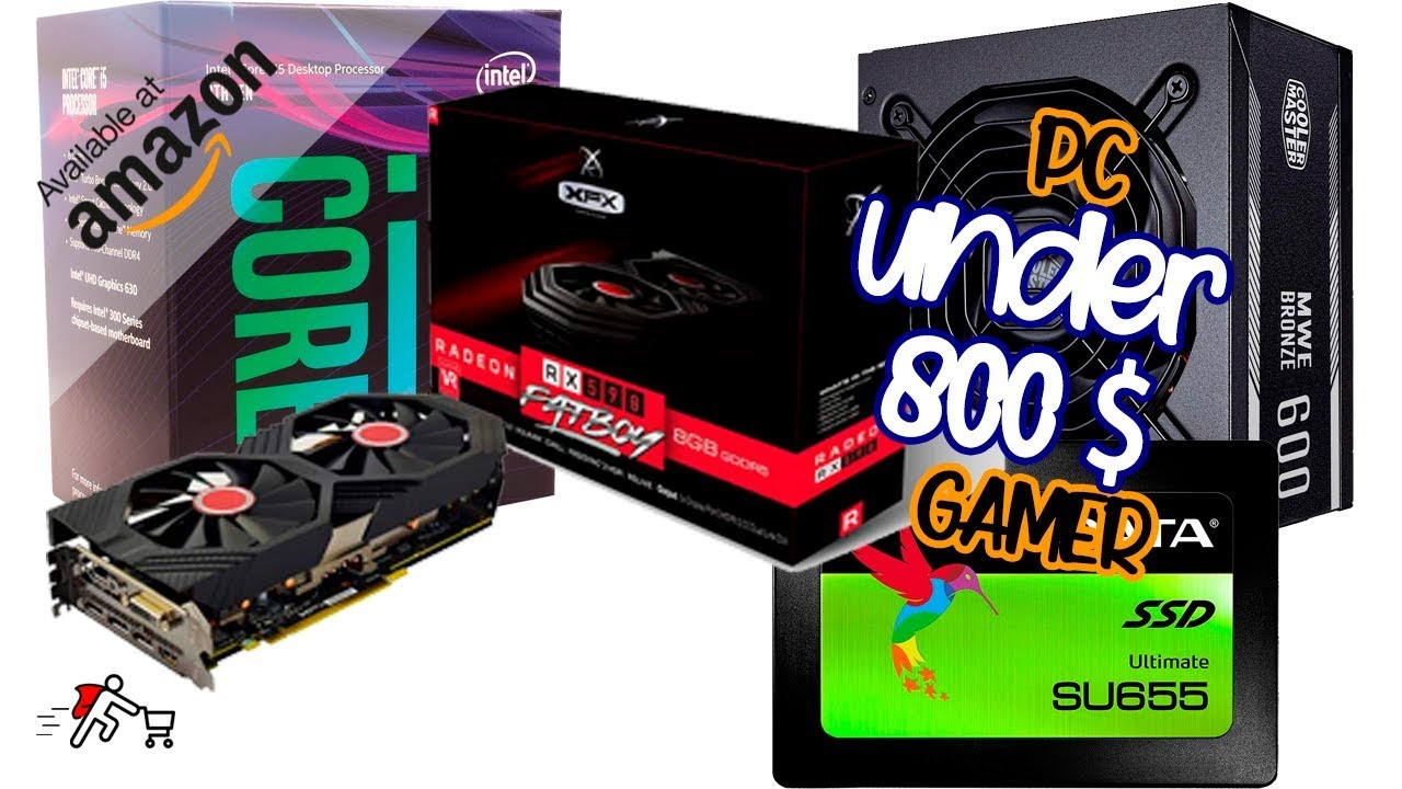 Build your gamer pc for less than $ 800 Available at AMAZON 🤑