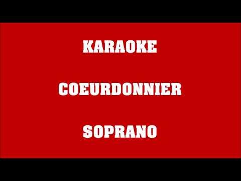 Coeurdonnier - Soprano - KARAOKE