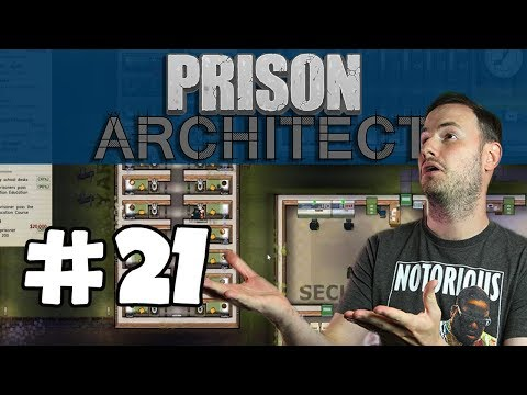 Sips Plays Prison Architect (8/8/17) - #21 - Pre-heating Death Row