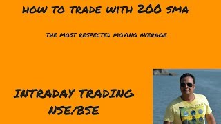 How to trade with 200 SMA