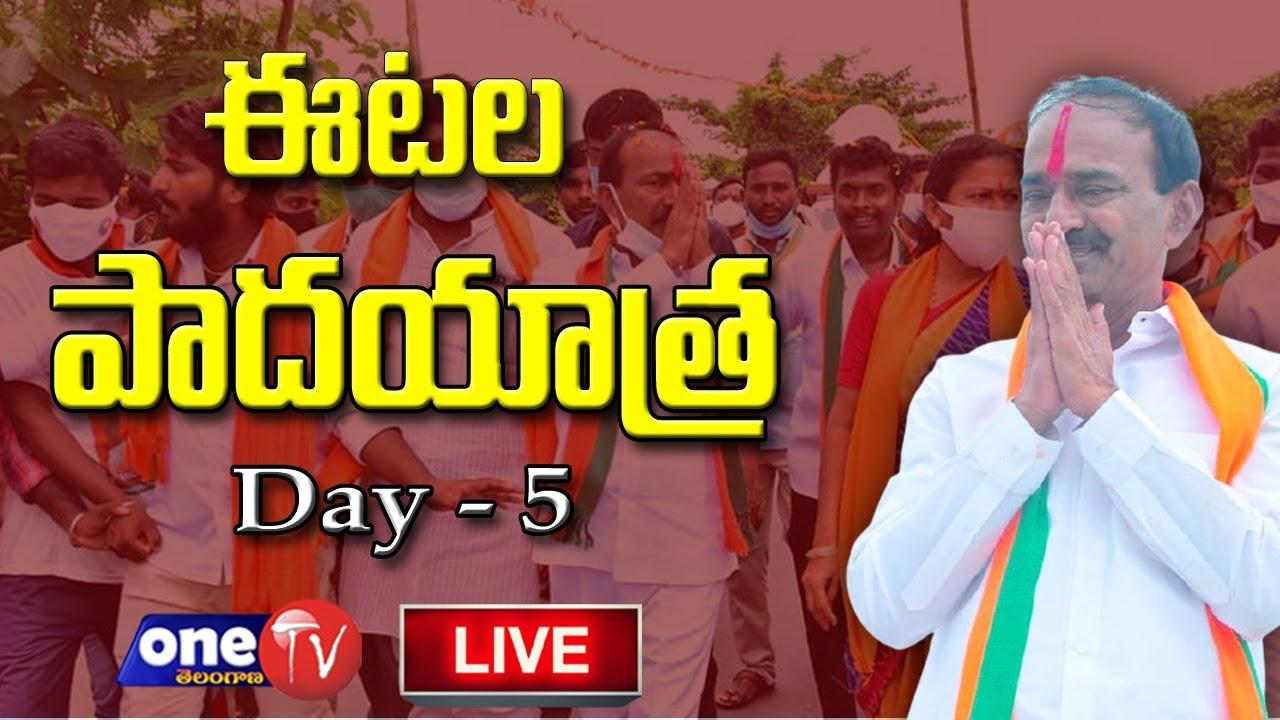 ఈటల పాదయాత్ర  DAY 5 - LIVE   Etela Rajender Padayatra   Huzurabad By Elections   One TV Telangana