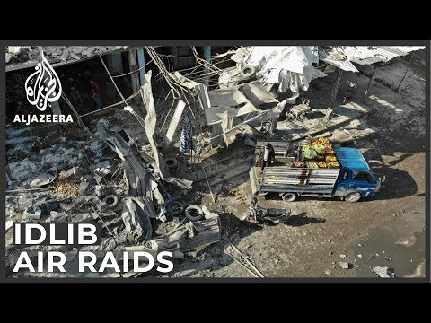 Several killed in air raids on markets in Syria's Idlib province