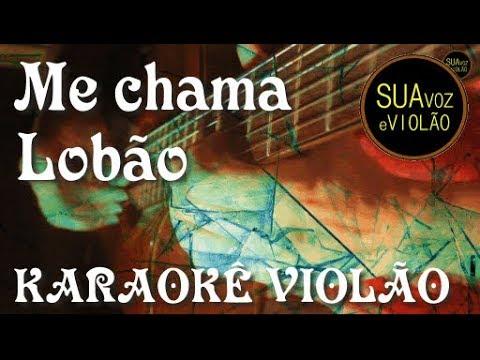 Me chama - Lobão - Karaokê Violão