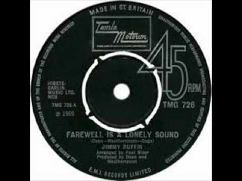 Jimmy Ruffin  Farewell Is A Lonely Sound