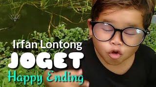 Irfan Lontong Joget Happy Ending