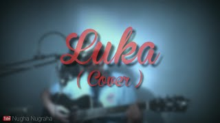 Angkasa band - Luka ( uhh )    Cover by Nugha Nugraha