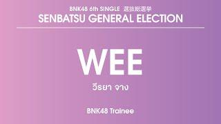 BNK48 Trainee Weeraya Zhang (Wee)