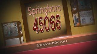 Springboro 45066: May June 2017, Part 1