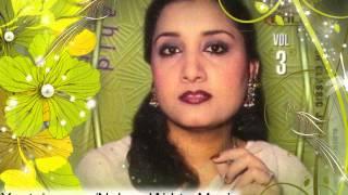 Ai Matwali Badli Kali Roop Ka Ras Barsati Ja - Naheed Akhter - [Ghazal]