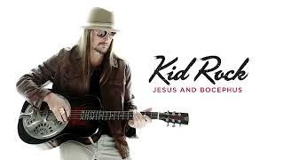 Kid Rock - Jesus and Bocephus [Official Audio]