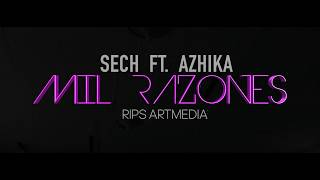 SECH - MIL RAZONES Ft. AZHIKA [Official Video]