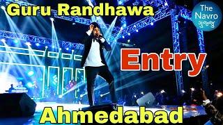 Guru Randhawa | Ahmedabad | Entry |