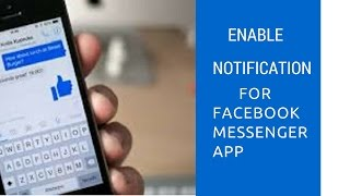 No notification for Facebook messenger app in iPhone5/5s/6/6s