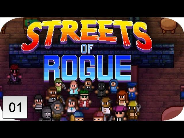 Streets Of Rogue Gameplay   PART 1