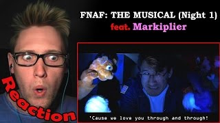 Five Nights At Freddy's: The Musical feat. Markiplier (Night 1) REACTION!