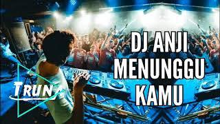 DJ Anji Menunggu Kamu [Remix Mantap Jiwa] BreakBeat 2018
