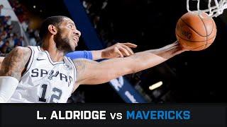 LaMarcus Aldridge's Highlights: 34 PTS, 1 AST, 1 STL, 1 BLK Vs Mavericks (10.04.2019)