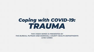 Coping with COVID-19: Trauma