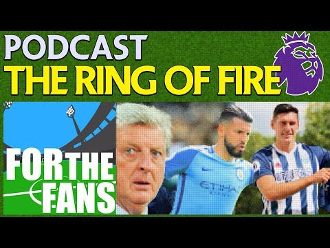 HODGSONS RING OF FIRE | PODCAST | PREMIER LEAGUE PODCAST WEEK 5