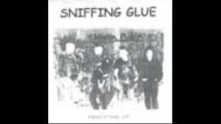 Sniffing Glue - Baby You Can