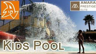 Amara Prestige 5*. Обзор отеля. Детский бассейн и горки. Kids pool