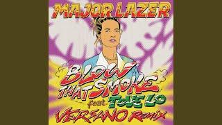 Play Blow That Smoke (VERSANO Remix)