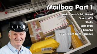 Gambar cover #229 Mailbag (incl Kevin Darrah's Trigboard) Part 1 (Shelly, Sonoff, RFID, Raspberry)