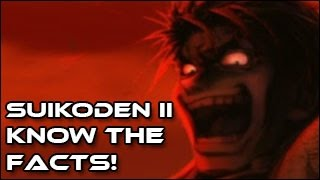 Suikoden II - Know the Facts!