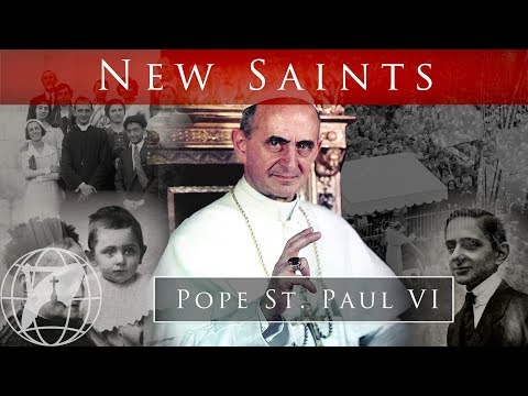 What was Pope St. Paul VI's path to Sainthood? - Canonization 2018