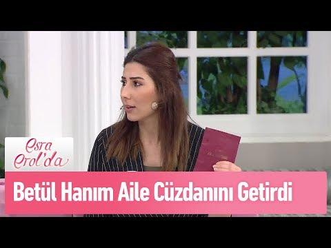 Betül Hanım aile cüzdanını getirdi - Esra Erol'da 18 Şubat 2019