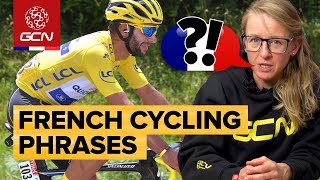 GCN's Essential French Cycling Phrases Vol. 1 | Tour de France 2018
