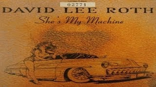 Watch David Lee Roth Shes My Machine video