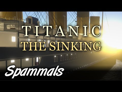 Titanic The Sinking | FASTEST SINKING EVER!