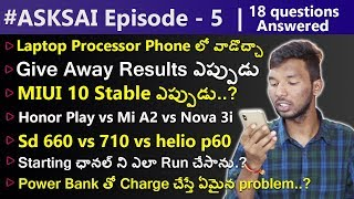 #ASKSAI Ep-5 | My Income, Mi A2  vs Nova 3i, Honor play vs Mi A2, & Many more