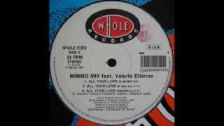 Mimmo Mix feat. Valerie Etienne - All Your Love