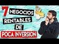 7 Negocios Rentables con POCA INVERSIÓN 💸 [LATINOAMERICA]