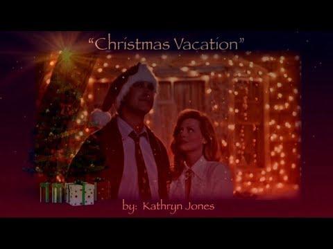 🎄Christmas Vacation🎄 (w/lyrics)  ~  Kathryn Jones