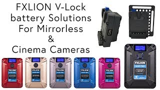 FXL ON V lock Battery solutions for Mirrorless and Cinema Cameras  BC 2019