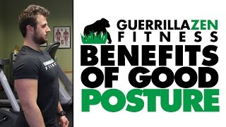 The Two BIGGEST Benefits Of Good Posture