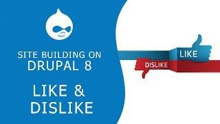 DRUPAL 8 SITEBUILD: Как добавить лайки и рейтинги материала на сайт Drupal 8?