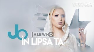 JO - IN LIPSA TA (ALBWHO REMIX) VJ Adrriano Video ReEdit