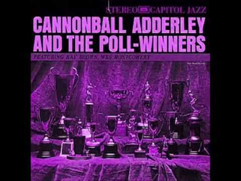 The Chant - Cannonball Adderley and the Poll-Winners (1960)